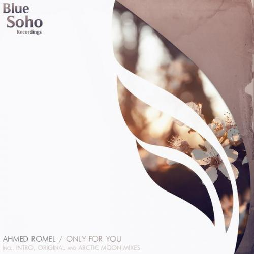 Ahmed Romel - Only For You (2011) [FLAC]