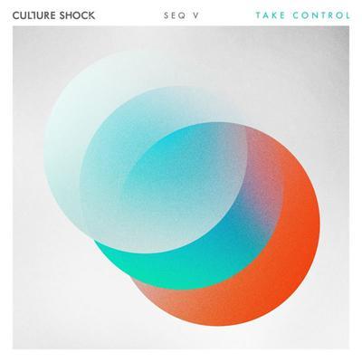 Culture Shock - Take Control (2019) [FLAC]