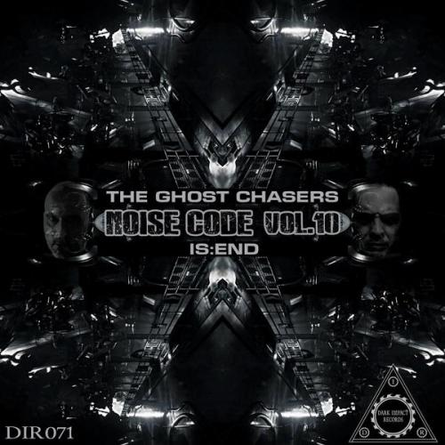 The Ghost Chasers & Is:end - Noise Code Vol. 10 (2021) [FLAC]