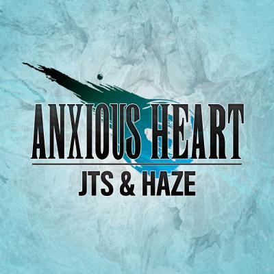 JTS & Haze - Anxious Heart (Original Mix) (2015) [FLAC] download