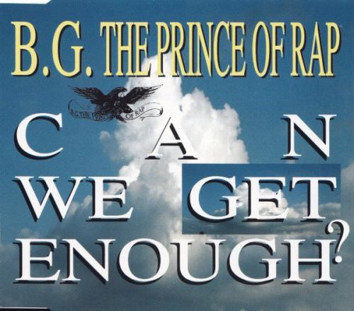 B.G. The Prince Of Rap – Can We Get Enough [WAV]