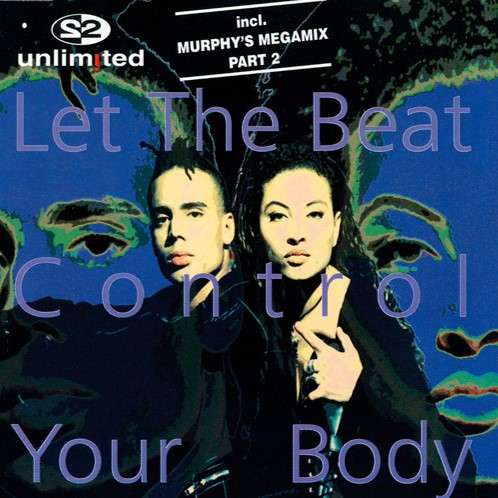 2 Unlimited - Let The Beat Control Your Body (German Maxi) (1994) [FLAC]