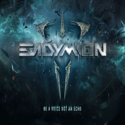 Endymion - Be A Voice Not An Echo (2014) [FLAC]