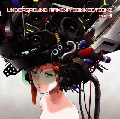 VA - Underground Makina Connectionz Vol. 3 (2009) [FLAC]
