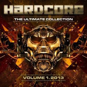 VA - Hardcore The Ultimate Collection 2013 Vol.1 (2013) [FLAC]