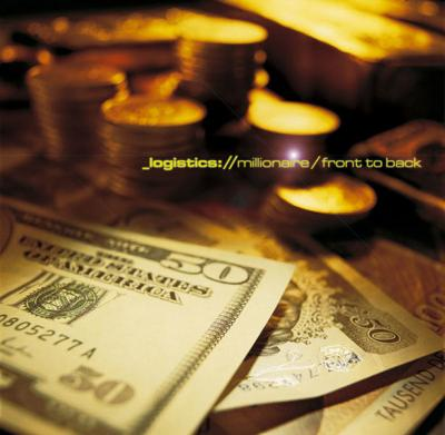 Logistics - Millionaire / Front to Back (2004) [FLAC] download