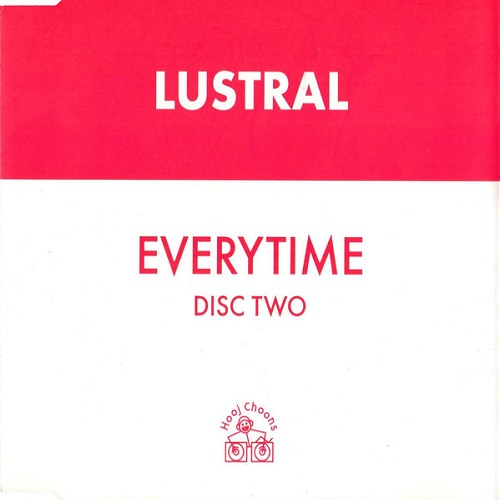 Lustral - Everytime (Disc Two) 1999