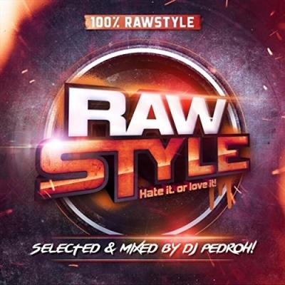 VA - Rawstyle Hate It Or Love It (2016) [FLAC]