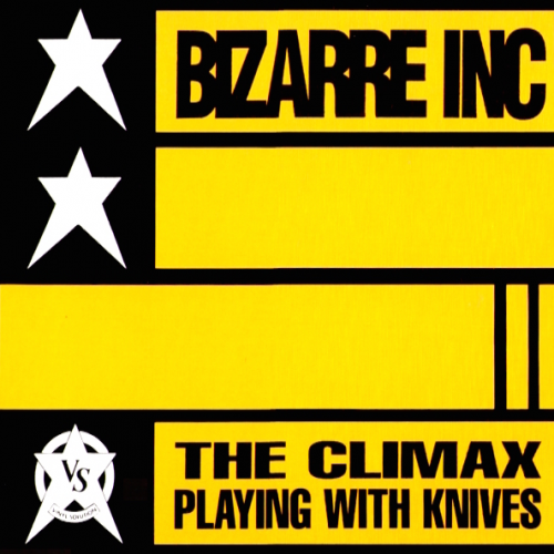Bizarre Inc – Playing With Knives (The Climax) (1991) [FLAC]