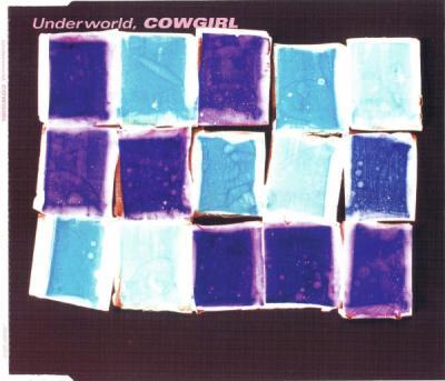 Underworld - Cowgirl (2000)