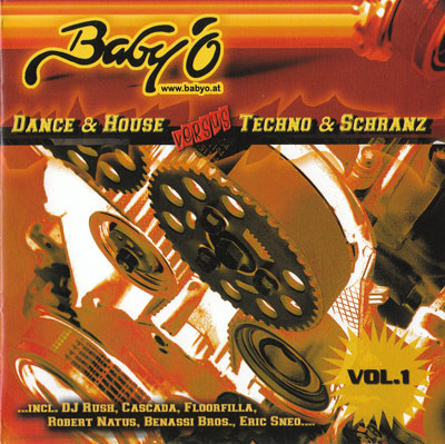 VA - Baby 'O Vol. 1 - Dance & House vs. Techno & Schranz (2006) [FLAC] download