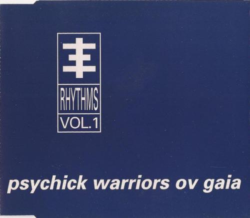 Psychick Warriors Ov Gaia - Psychick Rhythms Vol. 1 (1993) [FLAC] download