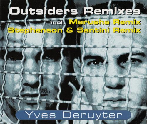Yves Deruyter - Outsiders Remixes (1995) [FLAC] download