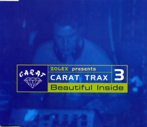 Zolex - Carat Trax 3 - Beautiful Inside (1996) [FLAC] download