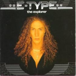 E-Type - The Explorer (1996) [APE]