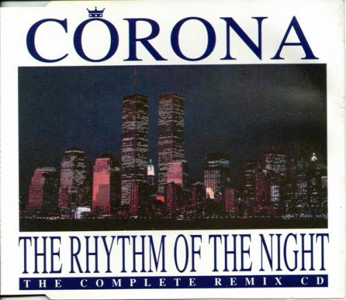 Corona - The Rhythm Of The Night  (The Complete Remix CD) (1994) (FLAC) download