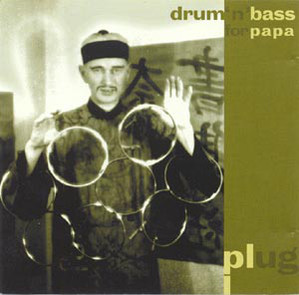 Plug - Drum n Bass For Papa (1996) [FLAC] download