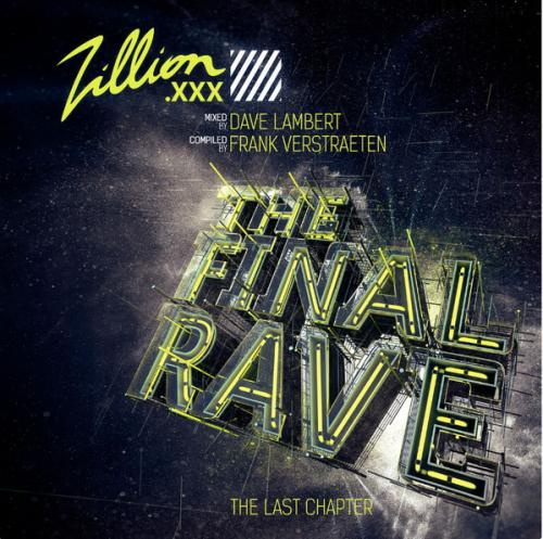 VA - Zillion.XXX - The Final Rave (2017) [FLAC] download