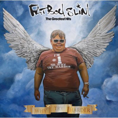 Fatboy Slim - The Greatest Hits - Why Try Harder (2006) [FLAC]
