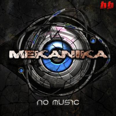 Mekanika - No Music EP (2011) [FLAC]