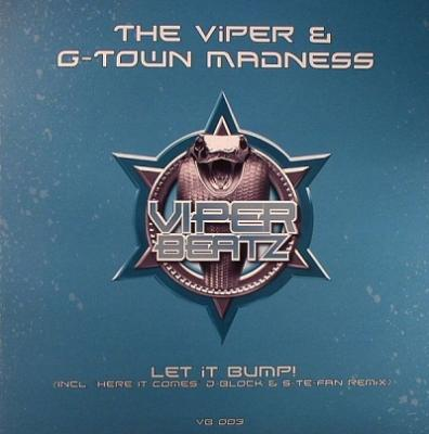 The Viper & G-Town Madness - Let it Bump! (2008) [FLAC]