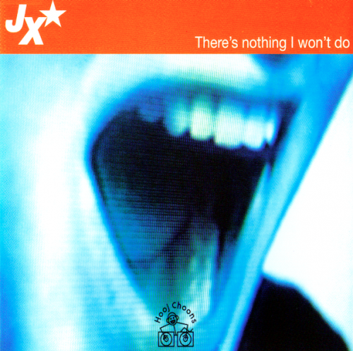 JX – There's Nothing I Won't Do (1996) [FLAC]