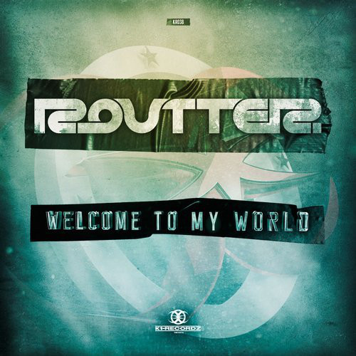 Routter - Welcome To My World (2017) [FLAC]
