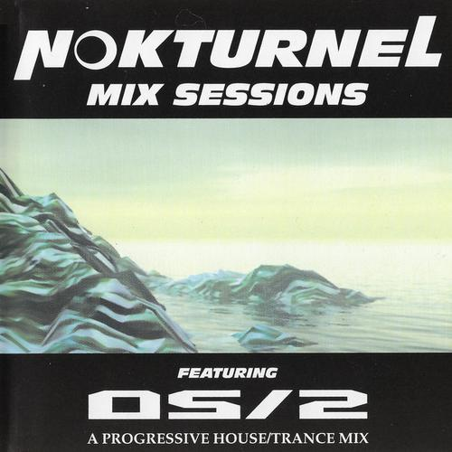 OS/2 - Nokturnel Mix Sessions (2000) [FLAC]