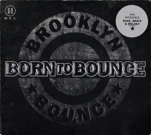 Brooklyn Bounce - Born To Bounce (2001) [FLAC]