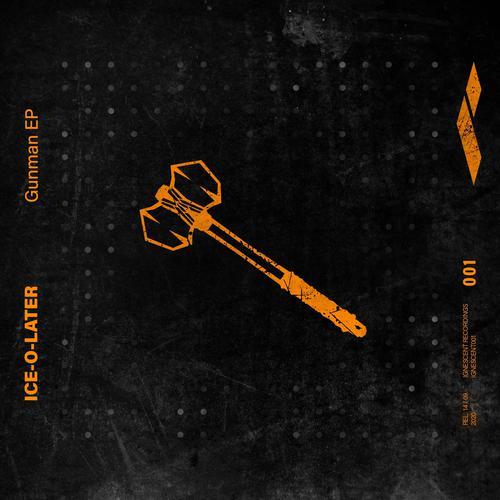 Ice-O-Later - Gunman Ep (2020) [FLAC]