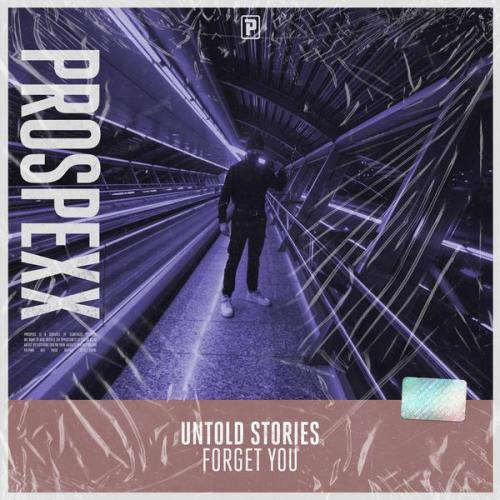 Untold Stories - Forget You (Edit) (2021) [FLAC]