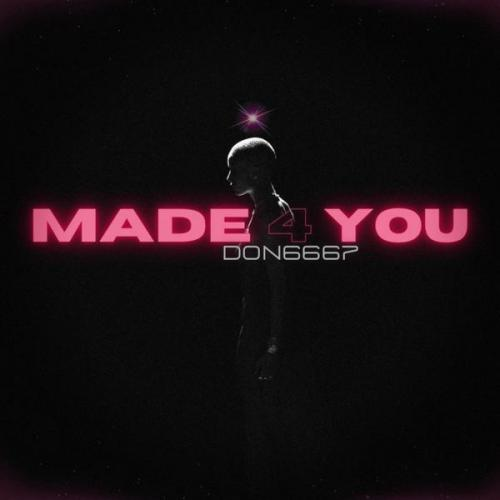Don6667 - Made 4 You (2021) [FLAC]