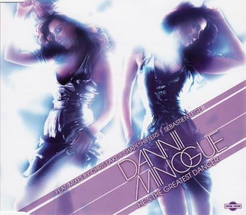 Dannii Minogue - Hes The Greatest Dancer (2007) [FLAC]