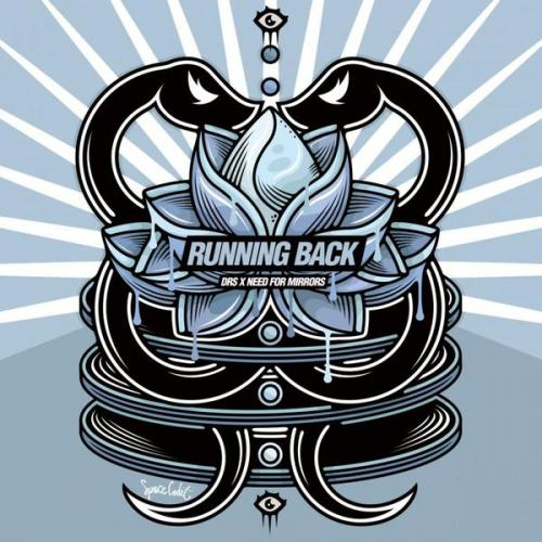 Drs & Need For Mirrors - Running Back (2021) [FLAC]