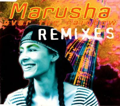 Marusha - Over The Rainbow (Remixes) (1994) [FLAC]