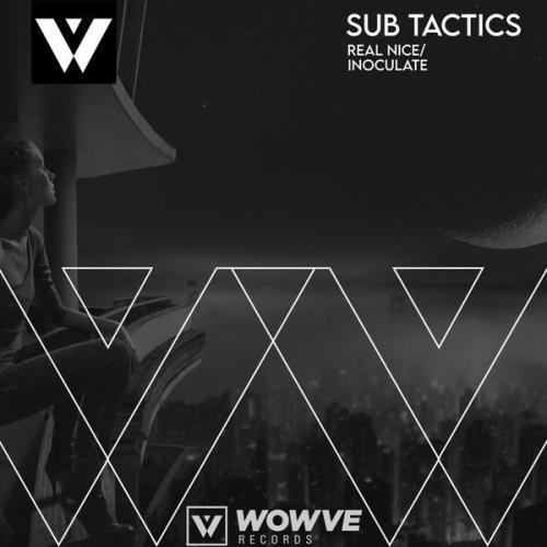 Sub Tactics - Real Nice / Inoculate (2021) [FLAC]