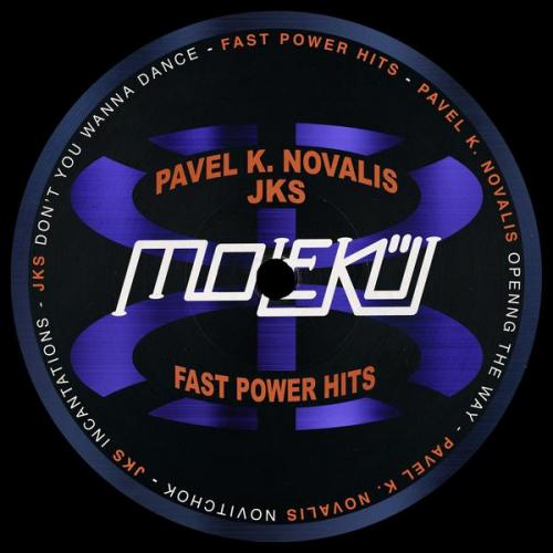 Pavel K. Novalis & JKS - Fast Power Hits Ep (2020) [FLAC]