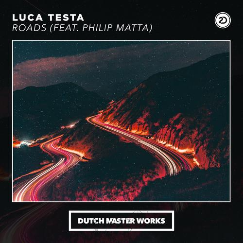 Luca Testa & Philip Matta - Roads (2020) [FLAC]