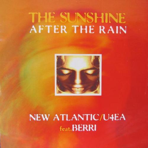 New Atlantic & U4EA & BERRi - The Sunshine After The Rain (1994) [FLAC]