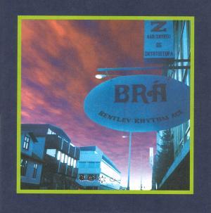 Bentley Rhythm Ace - Bentley Rhythm Ace (1997) [FLAC]