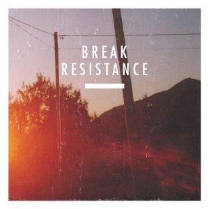 Break - Resistance (2010) [FLAC]