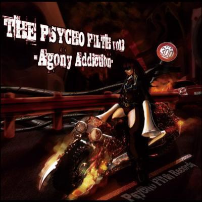 VA - The Psycho Filth Vol3 -Agony Addiction- (2011) [FLAC]