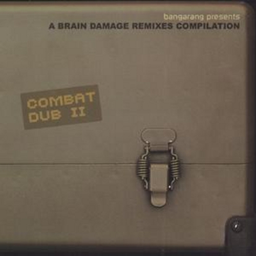 VA - A Brain Damage Remix Compilation - Combat Dub II (2003) [FLAC]