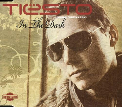 Tiesto feat. Christian Burns - In The Dark (2007) [FLAC]