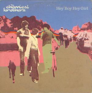 The Chemical Brothers - Hey Boy Hey Girl (1999) [FLAC]