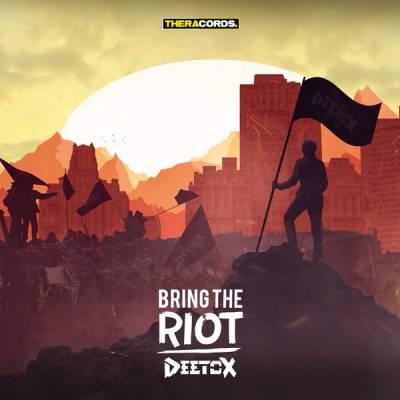 Deetox - Bring The Riot (2015) [WAV]