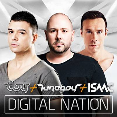 [TTC120] Technoboy, Tuneboy & Isaac • Digital Nation (2014)