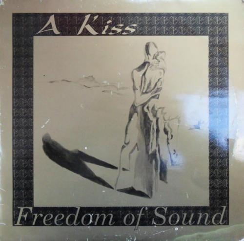 Freedom Of Sound - A Big Kiss (1992) [FLAC]