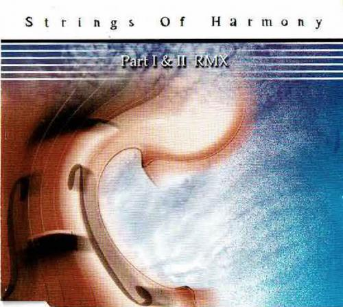 Strings Of Harmony - Part I and II RMX (1998) [FLAC]