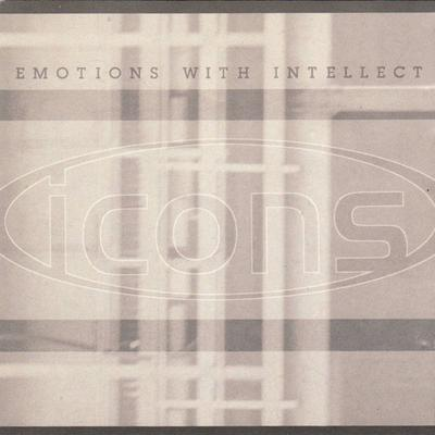 Icons - Emotions With Intellect (1996)